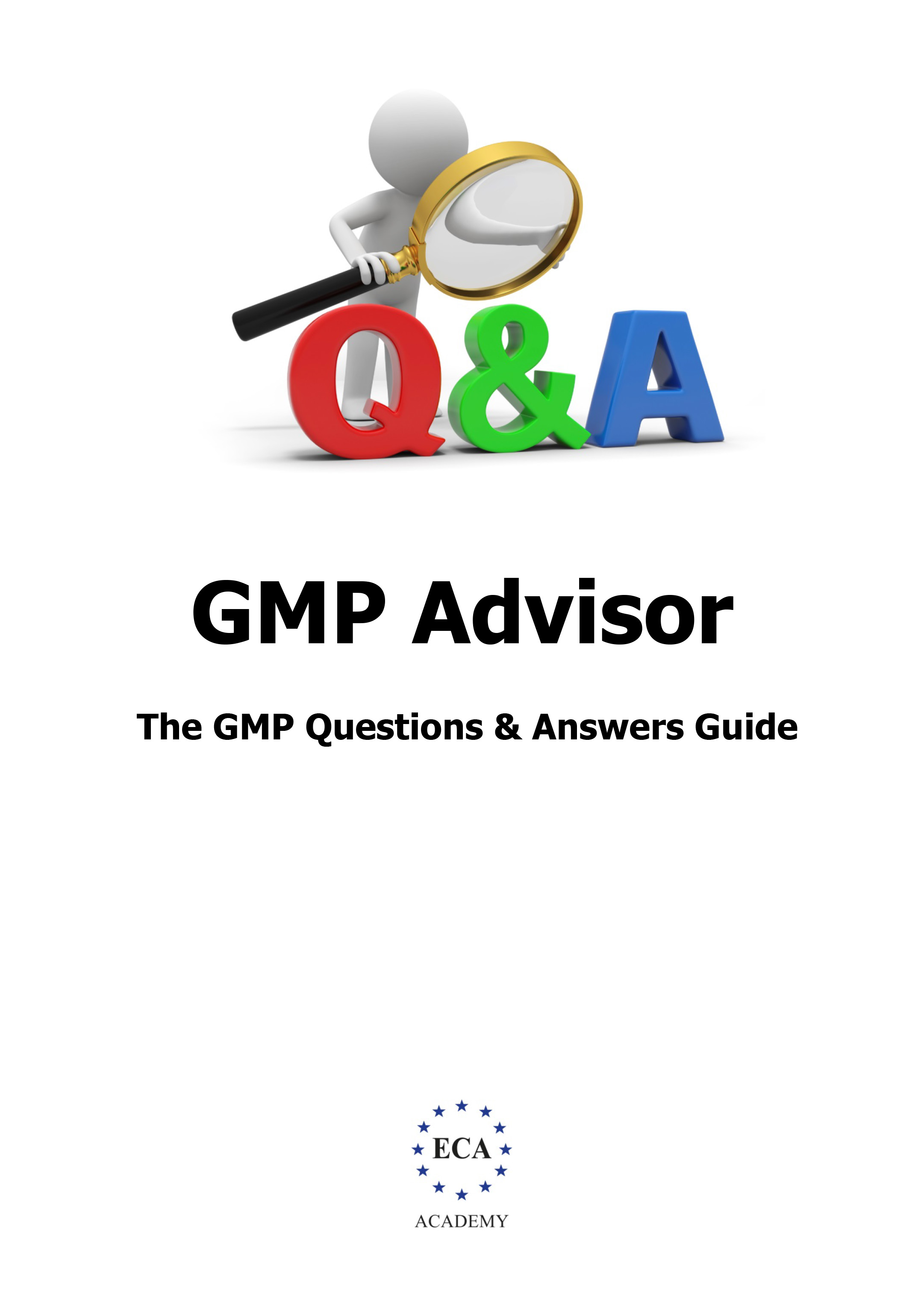 GMP Question and Answer Guide - ECA Academy