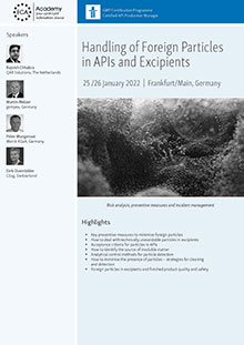 Handling of Foreign Particles in APIs and Excipients