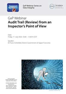 Webinar Series on Data Integrity: Audit Trail Review from an inspector's point of view