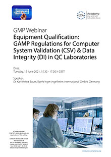 Webinar: Equipment Qualification - GAMP-Regulations for Computer System Validation (CSV) & Data Integrity (DI) in QC Laboratories