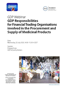 Webinar: GDP Responsibilities for Financial Trading Organisations involved in the Procurement and Supply of Medicinal Products