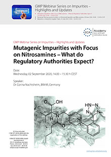 Webinar Series on Impurities: Mutagenic Impurities with Focus on Nitrosamines - What do Regulatory Authorities Expect