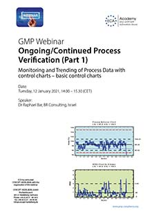 Ongoing/Continued Process Verification (Part 1) - Monitoring and Trending of Process Data with <br>control charts – basic control charts<br>