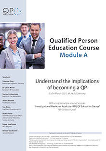 Qualified Person Education Course Module A & pre-course session Investigational Medicinal Products